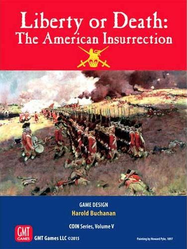 настольная игра Liberty or Death: The American Insurrection Свобода или смерть: американское восстание