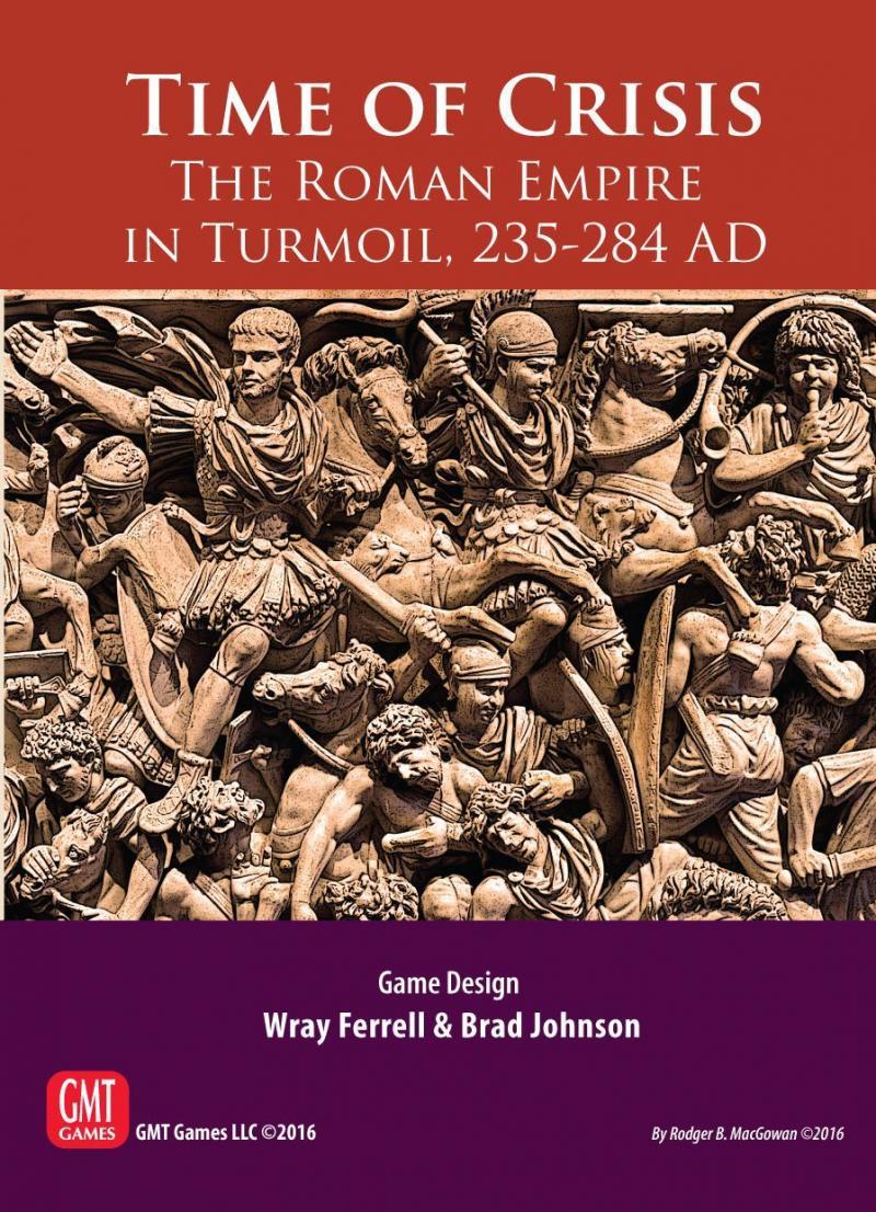 настольная игра Time of Crisis: The Roman Empire in Turmoil, 235-284 AD Время кризиса: Римская империя в суматохе, 235-284 гг. Н.э.