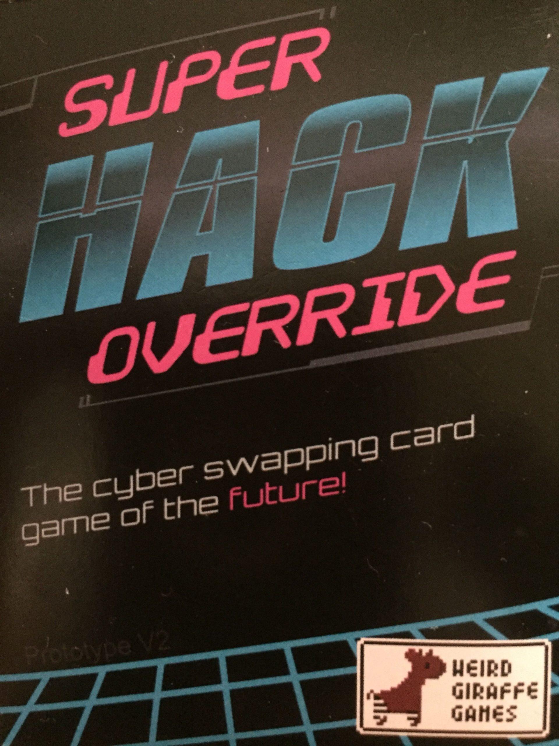 настольная игра Super Hack Override Переопределение супер взлома